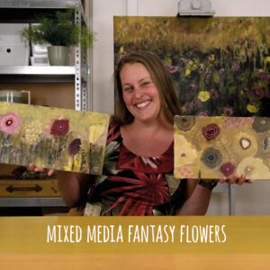 Mixed Media Fantasy Flowers